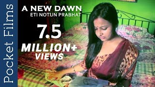 Repeat youtube video Touching Story Of A House Wife | Assamese short film - A New Dawn (Eti Notun Prabhat)