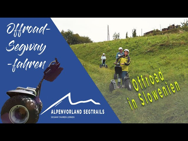 OFFROAD in Slowenien - Segway Touren in den Bergen