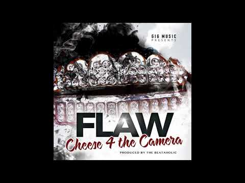 FLAW - Cheese 4 The Camera (Clean)