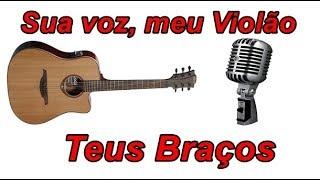 Baixar Sua voz, meu Violão. Em Teus Braços - Laura Souguellis. (Karaokê Violão)