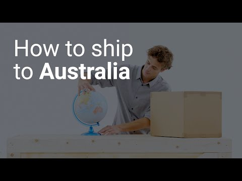 How To Ship To Australia