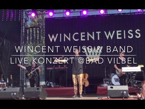 Wincent Weiss & Band - Live Konzert @Bad Vilbel 2017