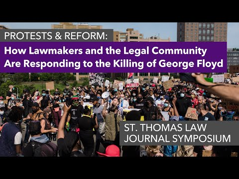 Protests & Reform: How Lawmakers & the Legal Community Are Responding to the Killing of George Floyd