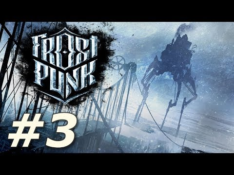 Frostpunk - The Automaton (Part 2)