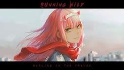 Zero Two「AMV」- Running Wild