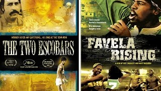 THE TWO ESCOBARS & FAVELA RISING with Documentary Dir. Jeff Zimbalist