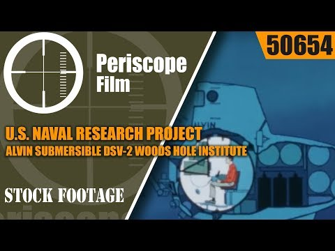 U.S. NAVAL RESEARCH PROJECT ALVIN SUBMERSIBLE DSV-2 WOODS HOLE INSTITUTE 50654