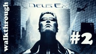 [PC] Deus Ex (2000) Walkthrough Part 2 (of 3)