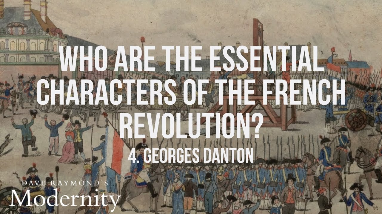 Download Who was Georges Danton? | Top-Rated World History Curriculum
