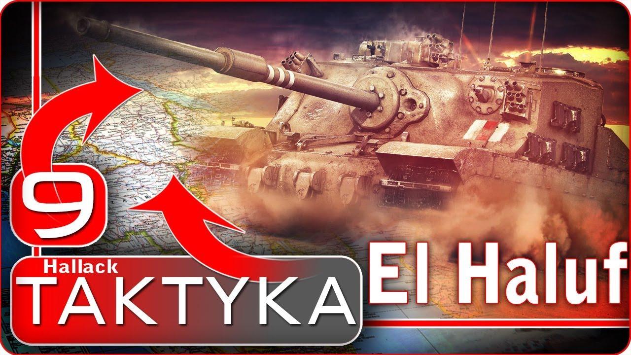 Wolne pojazdy na El Haluf – Taktyka – World of Tanks – poprawione