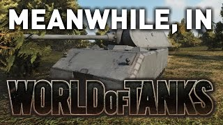 Meanwhile, in World of Tanks... MAUS POWER