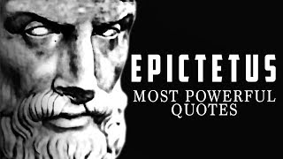 Epictetus - LIFE CHANGING Quotes - STOICISM