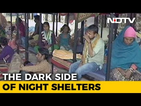 Are Delhi Night Shelters Unsafe For Women, Children?