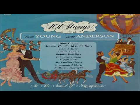 101 Strings   Victor Young Leroy Anderson 1964  GMB
