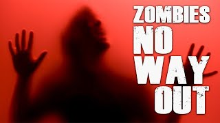 ZOMBIES: NO WAY OUT ★ Call of Duty Zombies Mod (Zombie Games)