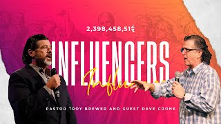 Influencers Part 3 | Troy Brewer & David Crone | Influencers 3