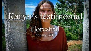 Karyn's testimonial about Florestral