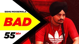 SIDHU MOOSEWALA | Bad (Official Video) | Dev Ocean | Karandope | Latest Punjabi Songs 2020