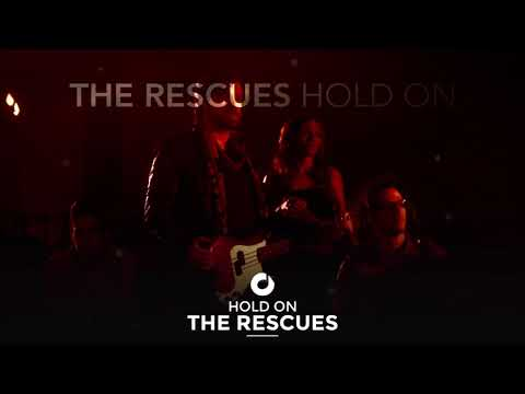 The Rescues - Hold On Mp3