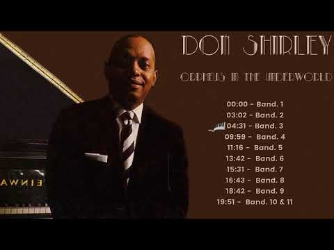 Don Shirley - Orpheus In The Underworld (FULL ALBUM - OST TRACKLIST GREEN BOOK)