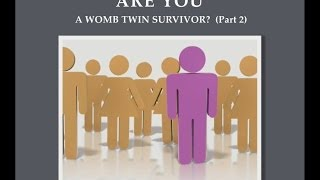 Are YOU a womb twin survivor? Psychological  characteristics