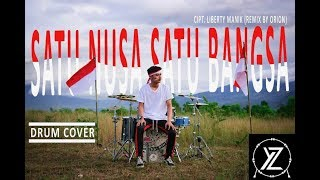 Lagu Nasional - SATU NUSA SATU BANGSA (Remix Orion) | Drum Cover by YAZID
