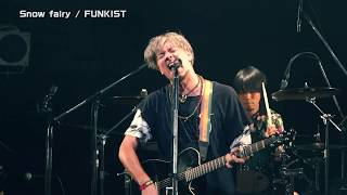 Snow Fairy(FUNKIST official live)
