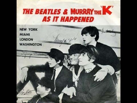 "The Beatles & Murray The ""K"" As It Happened"