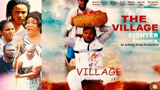 The Village Fighter Season 4   - 2015 Latest Nigerian Nollywood  Movie