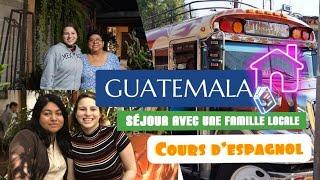 Guatemala: Cours d'espagnol à Antigua + séjour avec une famille