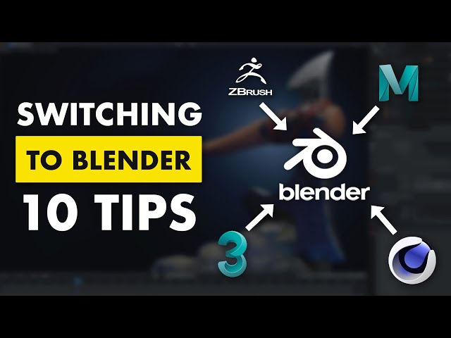 10 Tips for Switching to Blender