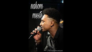 Nahom Yohannes ( Meste ) - 2018 Live In Stocholm . Eritrean Music 2018