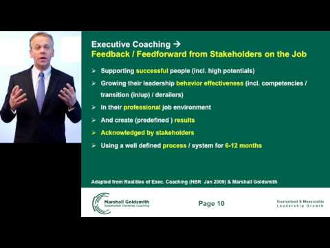 Defining Executive Coaching according to Marshall Goldsmith Stakeholder Coaching Process