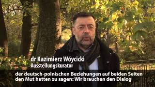 Диалог Немцев и Поляков (их пример). Выставка ''Отвага и ПРИМИРЕНИЕ''