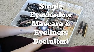 Makeup Declutter | Mascara, Eyeliner, Single Eyeshadow & Brows!
