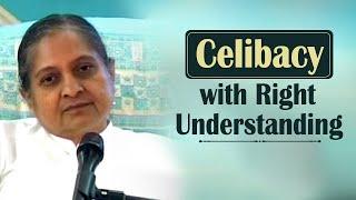 Celibacy with Right Understanding
