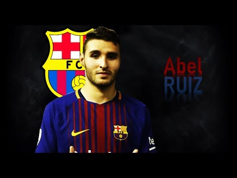 ABEL RUIZ | Goals & Skills | 2017/2018 | BARCELONA