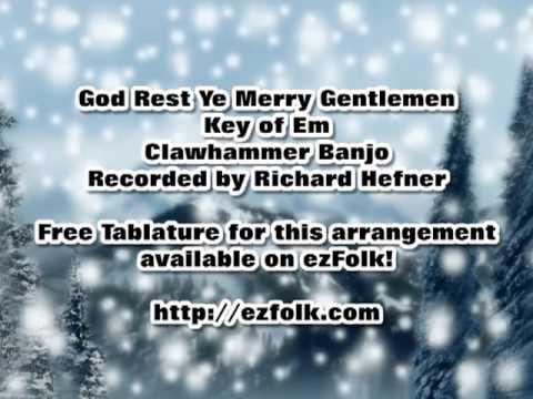 God Rest Ye Merry Gentlemen - Clawhammer Banjo