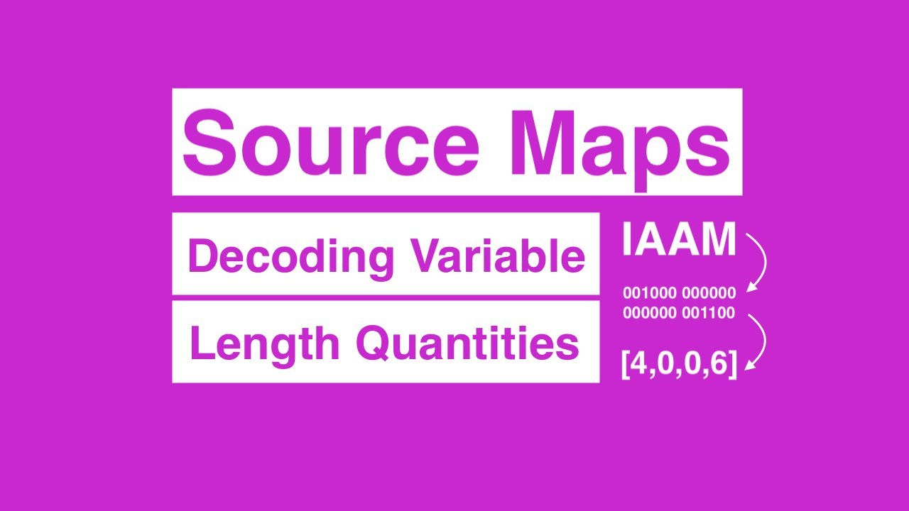 Decoding VLQs for Source Maps