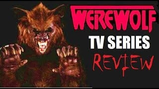 WEREWOLF ( 1987 John J York ) TV Series Review