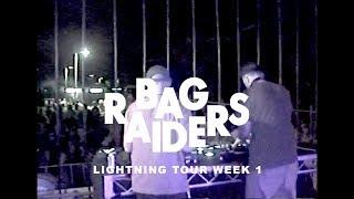Bag Raiders Lightning Tour Week 1 thumbnail