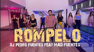 Rompelo - Mad Fuentes ✘ Dj Pedro fuentes By Cesar James | Zumba Fitness| Cardio Extremo Cancun.