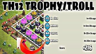 BEST TH12 TROPHY/TROLL BASE 2018 WITH REPLAYS | BEST TH12 TROPHY BASE FOR LEGEND LEAGUE