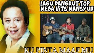 Download Lagu KU PINTA MAAFMU ( MANSYUR S ) mp3