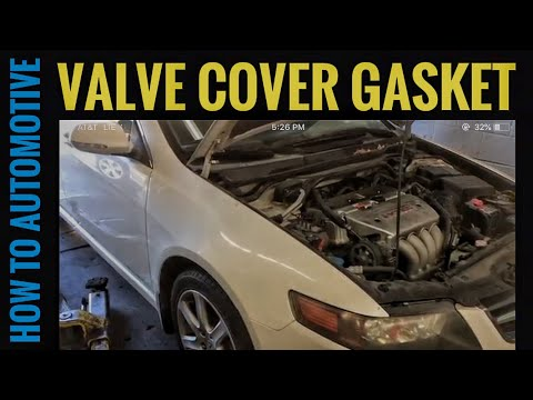 How to Replace the Valve Cover Gasket on a 2004-2008 Acura TSX with 2.4L Engine