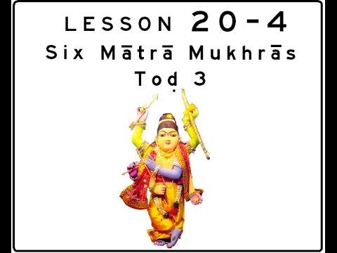 Khol (Mridanga) Lesson 20 Part 4 of 5: Six Mātrā Mukhrās: Toḍ  3