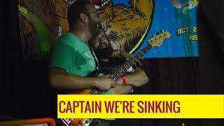 Captain We're Sinking [FULL SET] @ The Fest 15