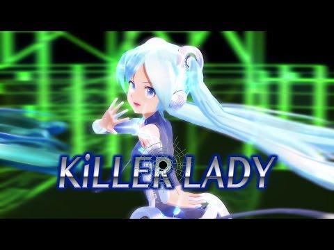 【MMD-PV】KiLLER LADY [Ver.2](793シリーズモデル配布版,Lat式初音ミク,60fps・1440p)