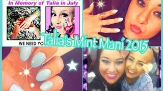 Talia's Mint Mani in July by Nicole