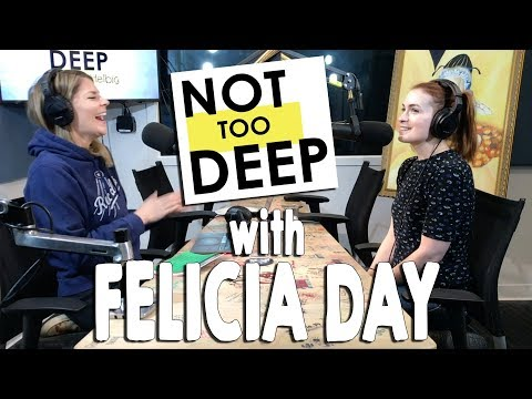 FELICIA DAY on #NotTooDeep // Grace Helbig
